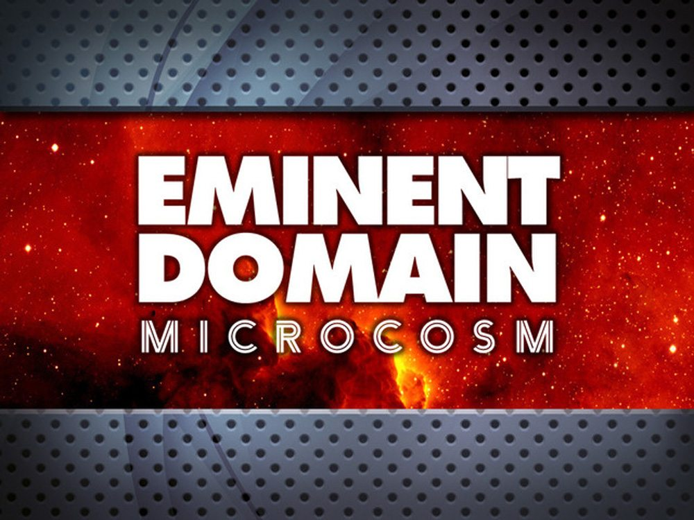 Table for Two: Eminent Domain: Microcosm