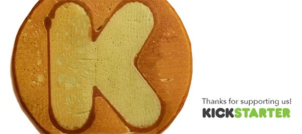 PancakeBot Kickstarter