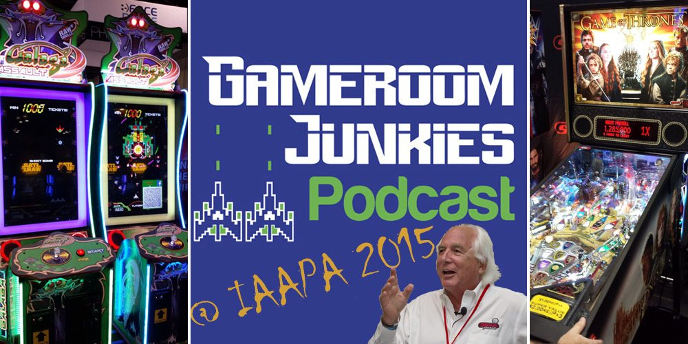 Gameroom Junkies Podcast #57 - IAAPA 2015 and Stern Pinball