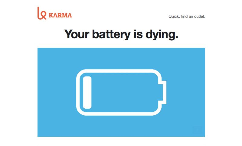 Karma Go: Your battery is dying.