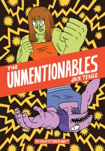The Unmentionables - by Jack Teagle