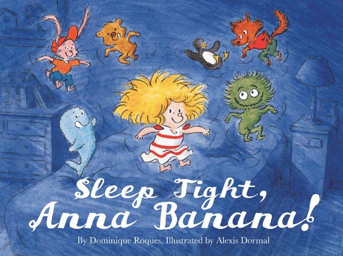 Sleep Tight, Anna Banana