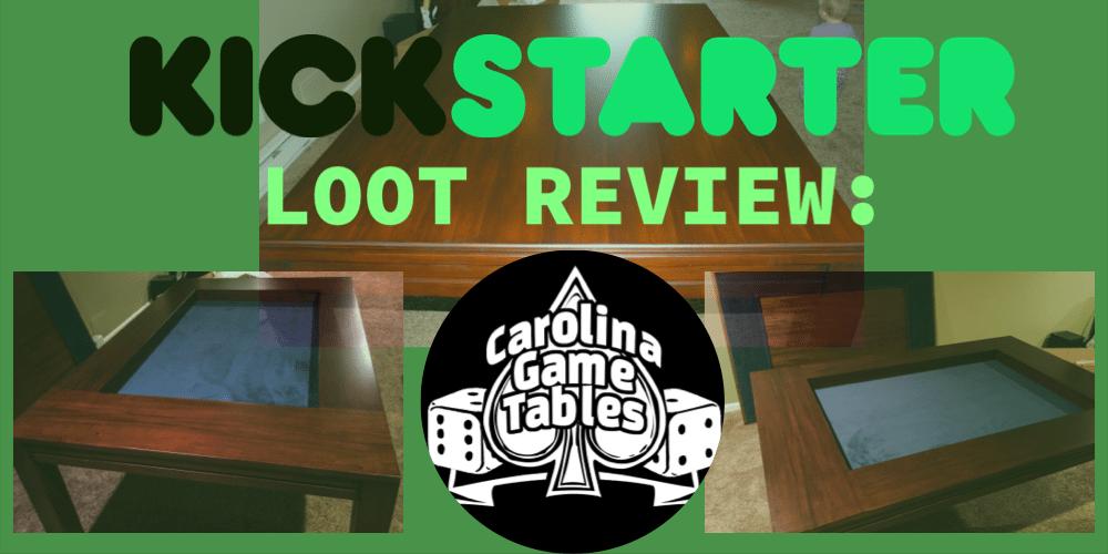 UPDATE! Kickstarter Loot Received: Carolina Game Tables