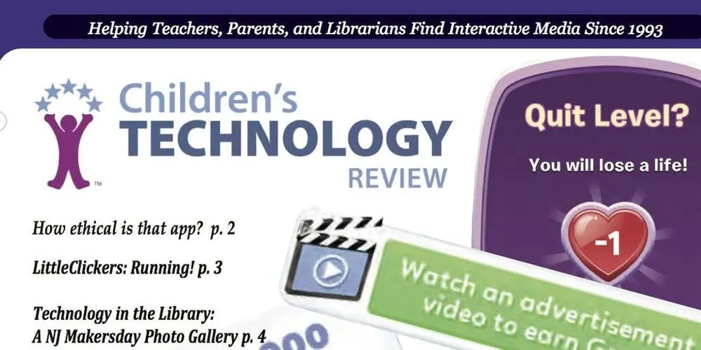 Children's Technology Review April 2016 Issue talks about unethical apps. Cover excerpt courtesy of Children's Technology Review