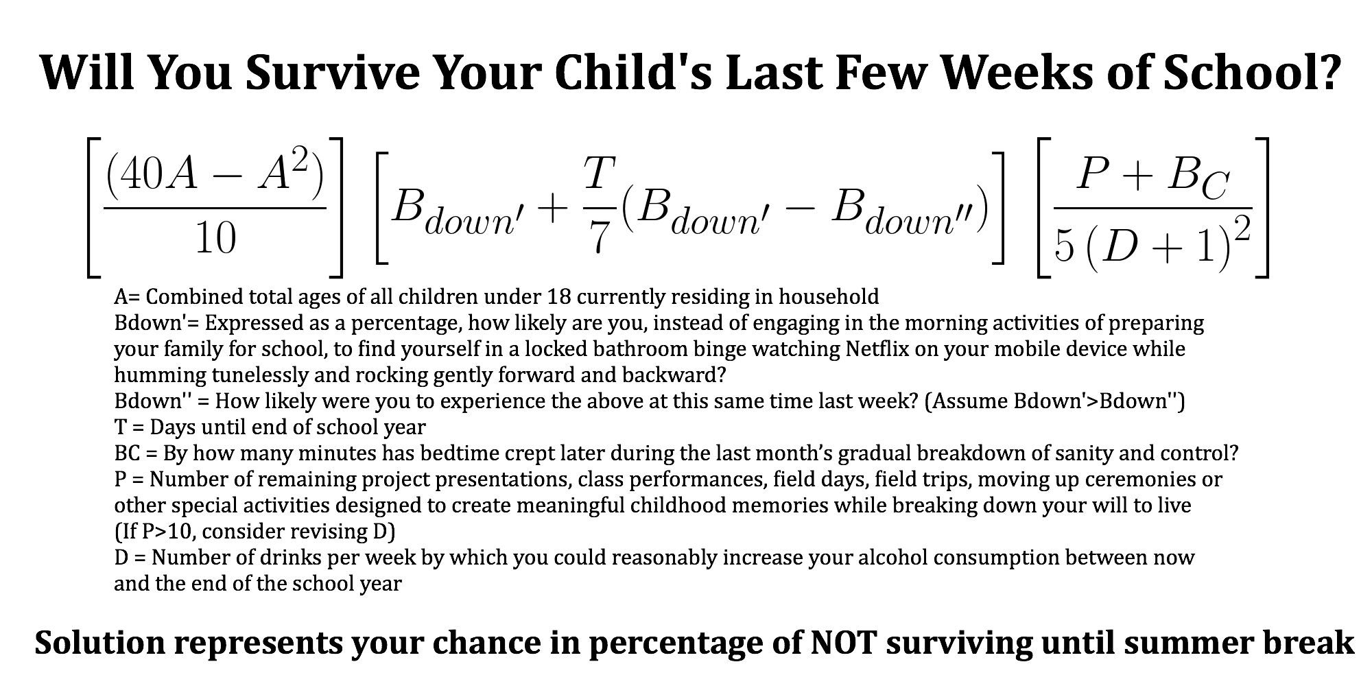 Calculate the Likelihood of Surviving Your Child's Last Few Weeks of School