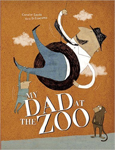 My Dad at the Zoo. Image credit: Enchanted Lion Books