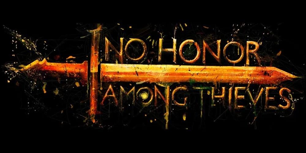No Honor Among Thieves