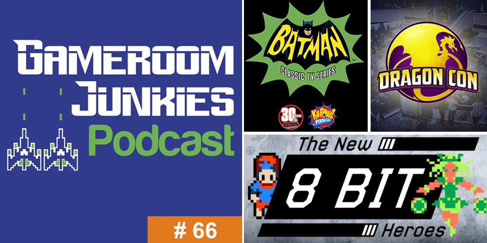 Gameroom Junkies #66: 'The New 8-Bit Heroes' With Joe Granato
