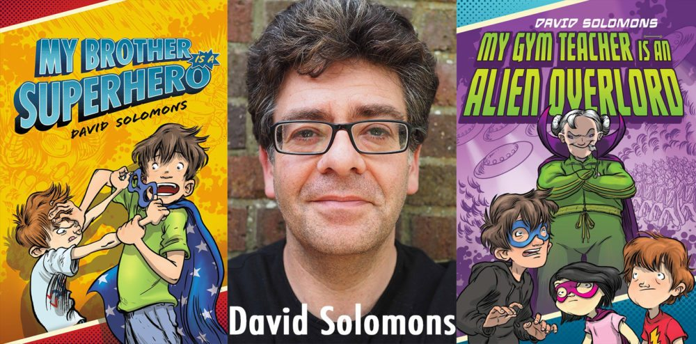 Interview With David Solomons – 'My Brother Is a Superhero'
