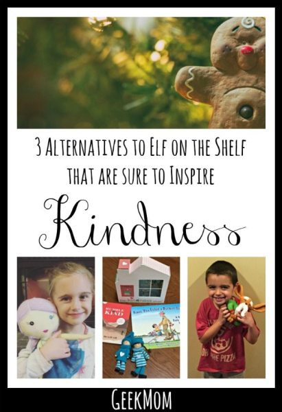 3 Alternatives to Elf on the Shelf to Inspire Kindness | Caitlin Fitzpatrick Curley, GeekMom