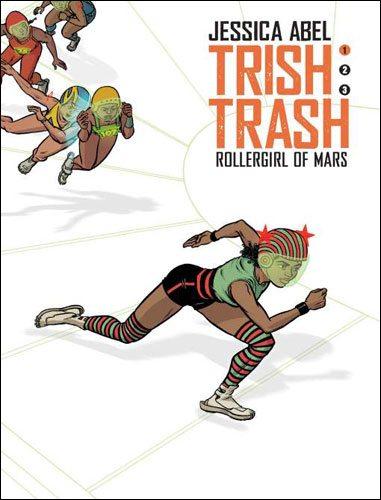 Trish Trash: Rollergirl of Mars