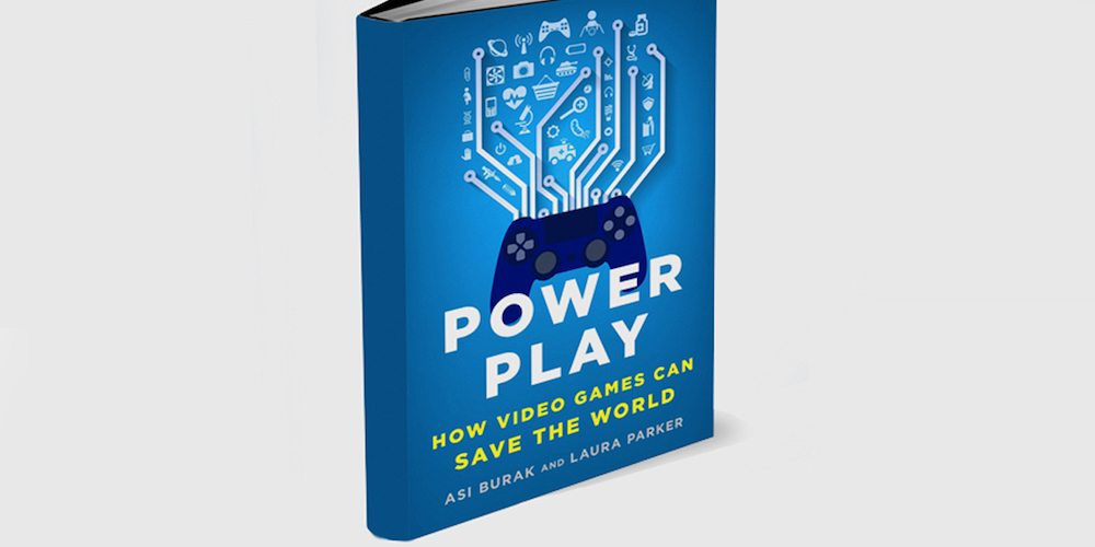 'Power Play: How Video Games Can Save the World'