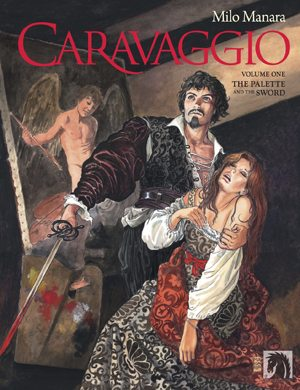 Caravaggio Vol. 1, Image: Dark Horse