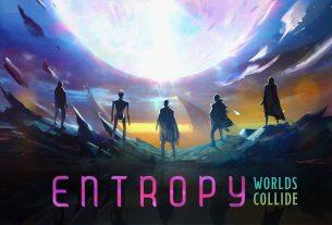 Entropy: Worlds Collide