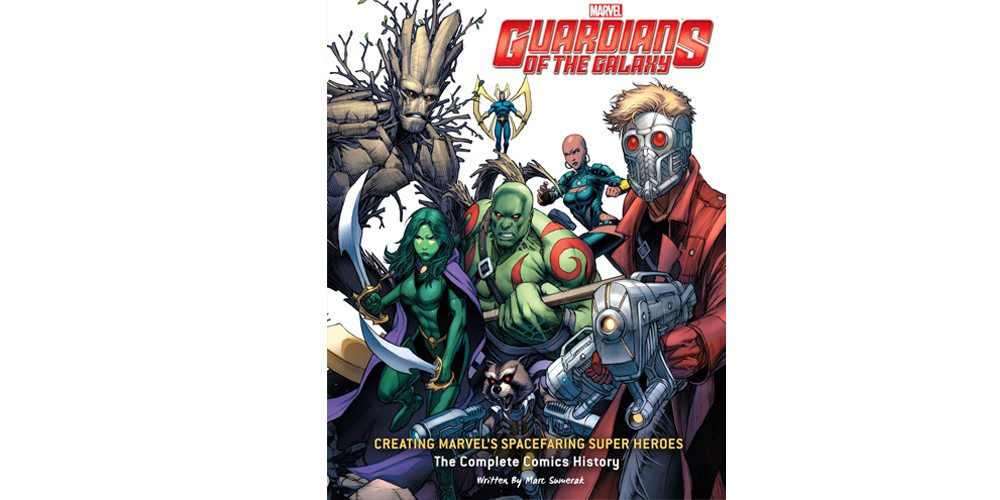 A Comic Loremaster's Delight—'Guardians of the Galaxy: Creating Marvel's Spacefaring Super Heroes'