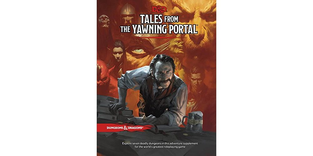 10 Reasons 'Tales From the Yawning Portal' Is the Best Resource for New DMs