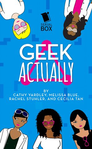 Geek Actually, Image: Serial Box
