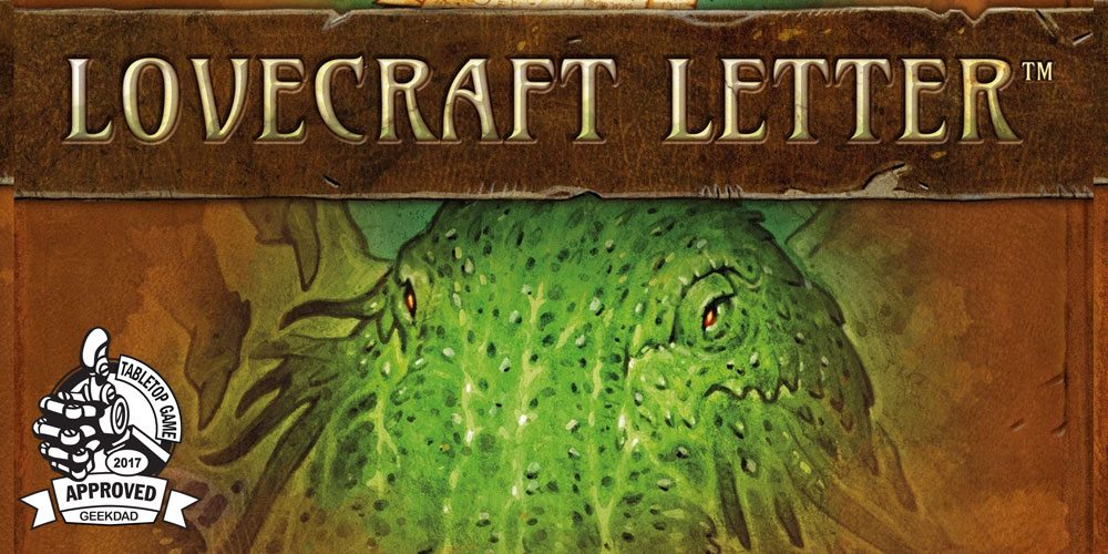 Lovecraft Letter GeekDad Approved