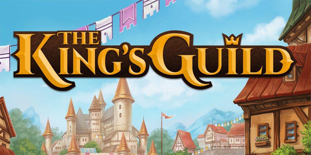 Kickstarter Tabletop Alert: 'The King's Guild'