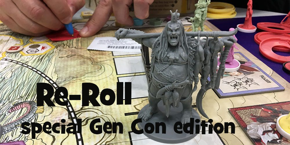 Re-Roll: The Week's Tabletop Game News, Special Gen Con Edition 2