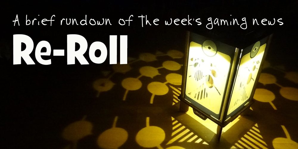 Re-Roll: This Week's Tabletop Game News for Week 37 — Sept 9 – 15, 2017