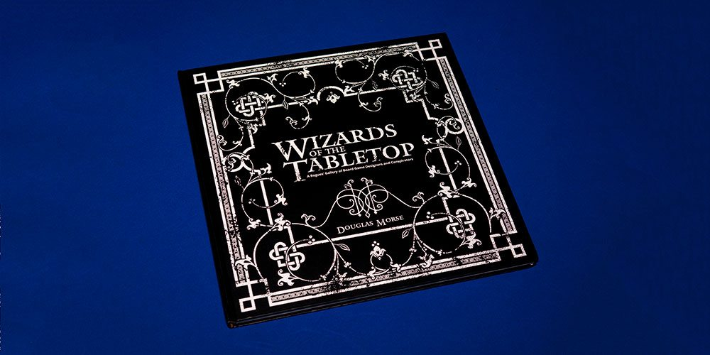 'Wizards of the Tabletop' Catalogs Images and Stories of our Favorite Games and Designers