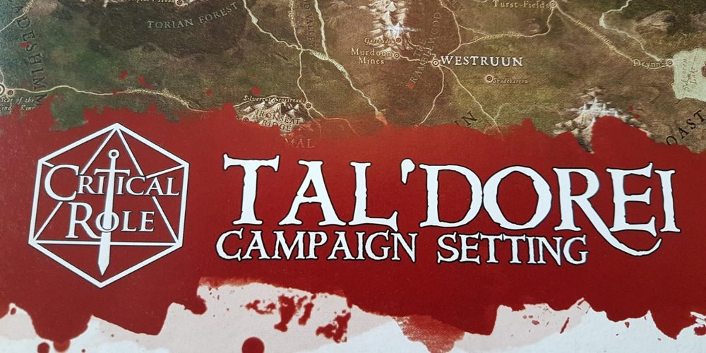 5 Reasons the Critical Role Tal'Dorei Campaign Setting Is an Essential Buy for Any D&D Fan