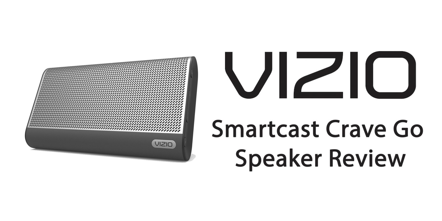 Vizio Crave Go Speaker – Small But Mighty