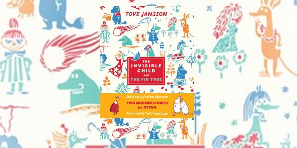 5 Reasons to Read 'The Invisible Child' by Tove Jansson