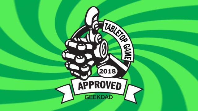 GeekDad Approved Tabletop Game 2018