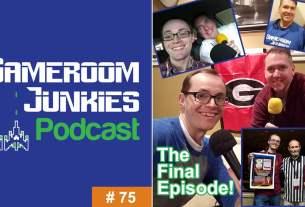 Gameroom Junkies Podcast Episode 75