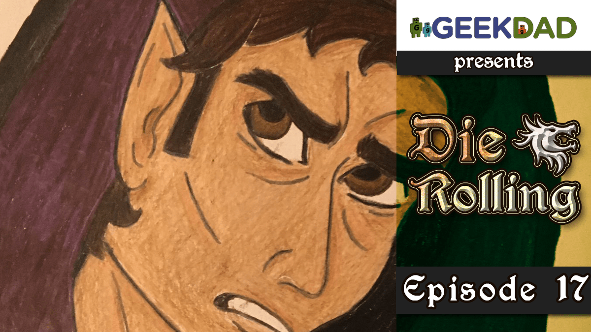 D&D Actual Play | GeekDad.com presents DieRolling: The Star Engine | Episode 17