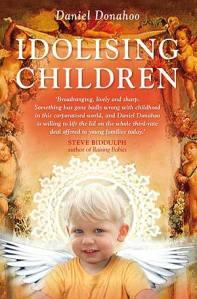 Idolising Children by Dan Donahoo