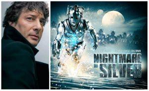 Neil Gaiman has a Nightmare in Silver