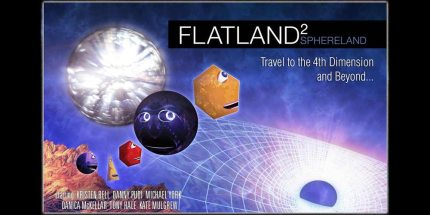 Flatland and Sphereland Come to Animated Life