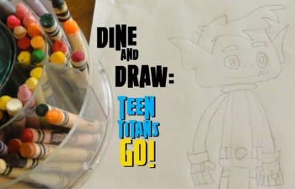 Dine and Draw: Teen Titans Go
