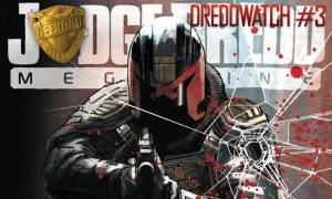 DREDDwatch #3, image from Rebellion/2000AD