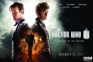 Doctor Who: The Day of the Doctor will b in select theaters November 23rd, simulcast around the world!