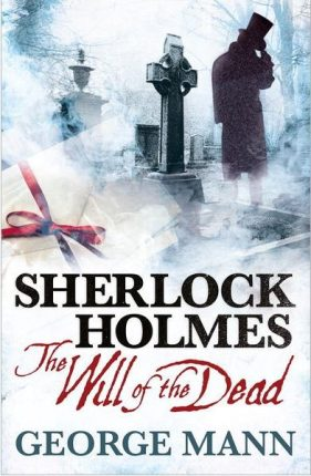 Holmes and Watson Hunt for The Will of the Dead