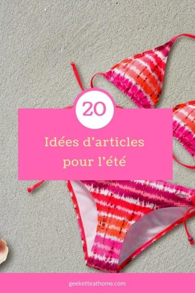 20 Idées d'articles pour l'été