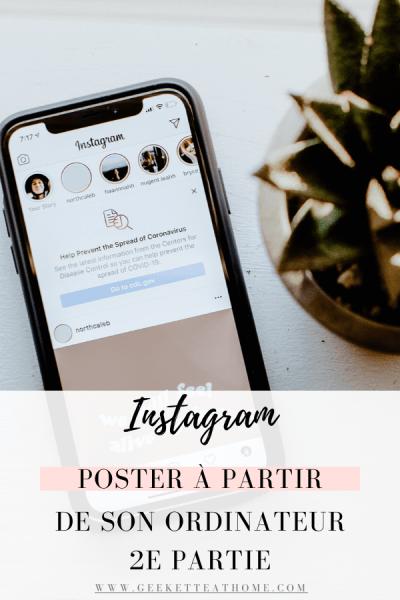 Instagram, poster à partir de son ordinateur 2e partie