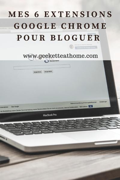 Mes 6 Extensions Google chrome pour bloguer