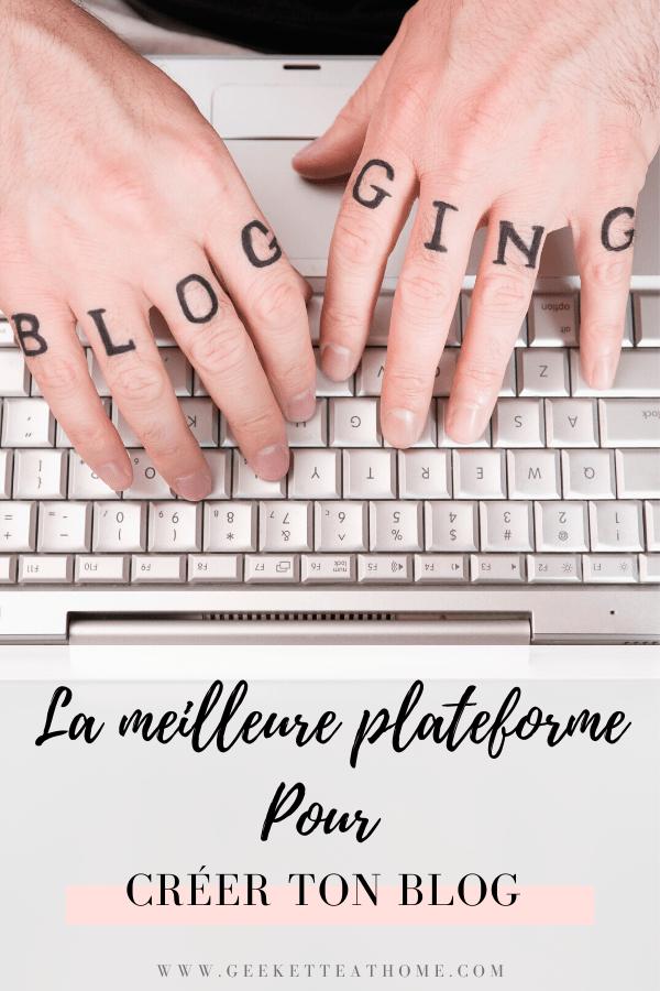 la meilleure plateforme pour créer ton blog