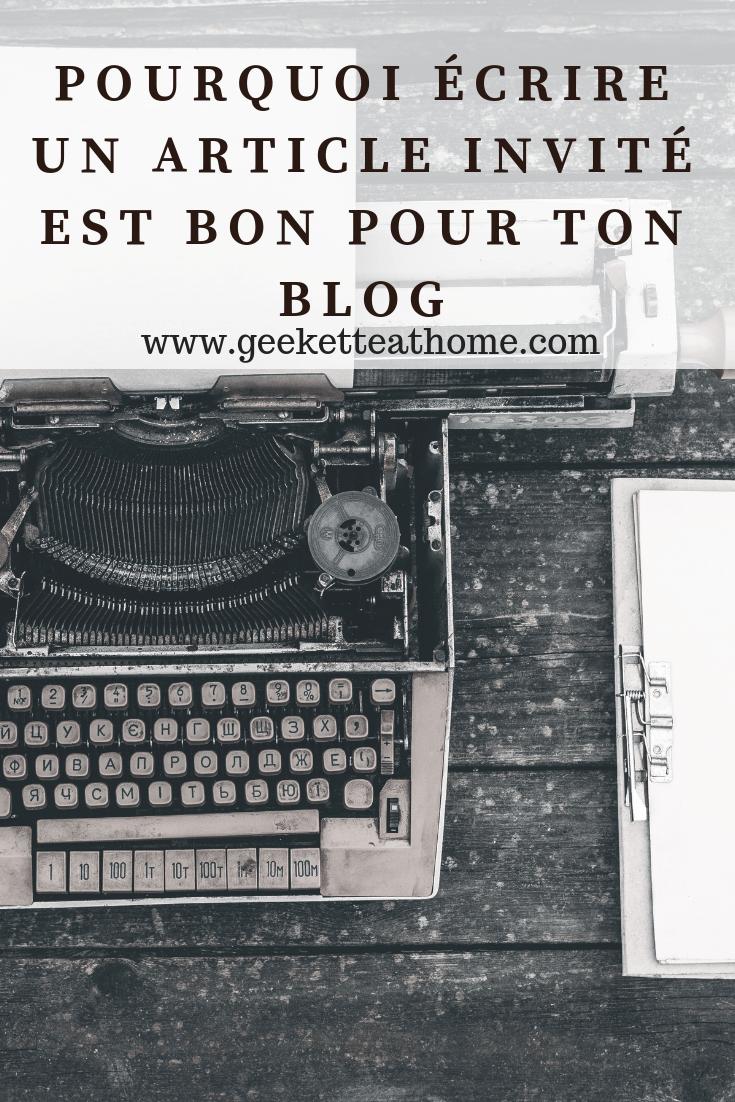 pourquoi écrire un article invité est bon pour ton blog