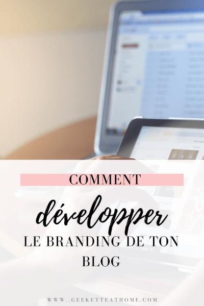 comment développer le branding de ton blog