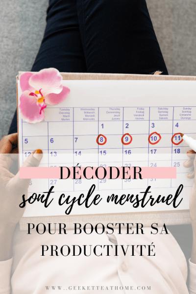 décoder sont cycle mensturel pour booster sa productivité