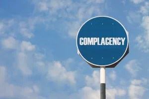 don't get complacent with your small business