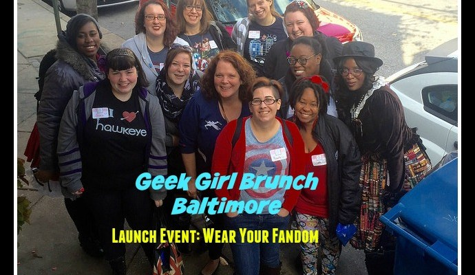 """Geek Girl Brunch Baltimore Launch Event, """"Wear Your Fandom"""""""