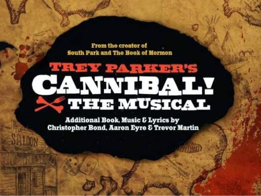 Trey Parker's Cannibal the Musical is currently playing in Toronto. Hear our review on this week's show!