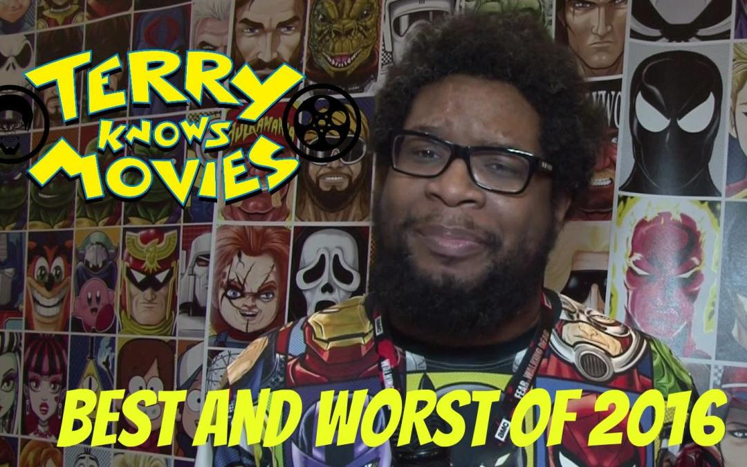 Terry Knows Movies: The Best and Worst Film of 2016
